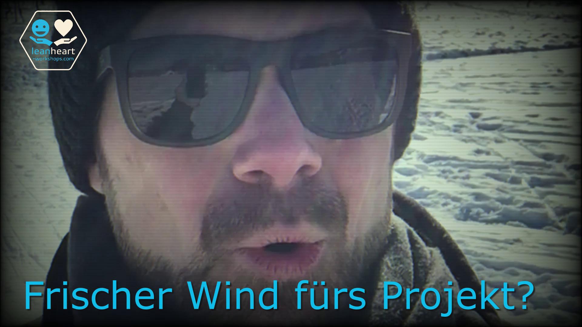 Frischer Wind für Dein Projekt?!